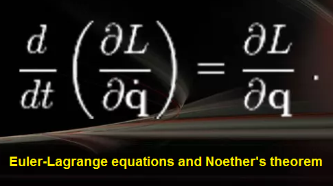 Euler-Lagrange equations and Noether's theorem