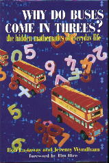 Why do buses come in threes, math book.